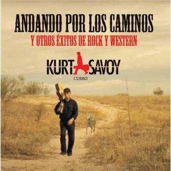 Andando por los caminos Kurt Savoy
